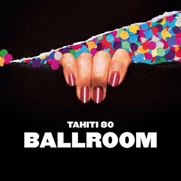 Tahiti_80_ballroom